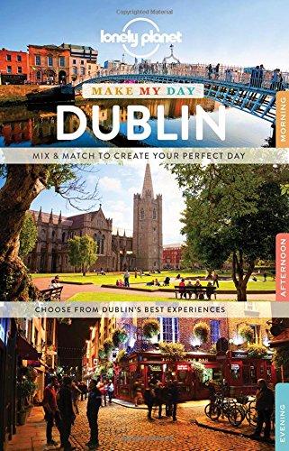 Make My Day Dublin (Travel Guide)
