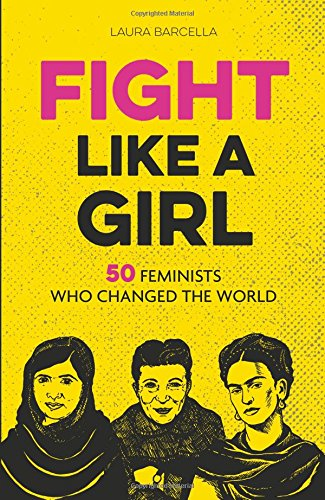 fight-like-a-girl-50-feminists-who-changed-the-world