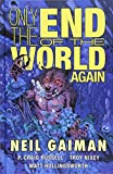 img - for Only the End of the World Again book / textbook / text book