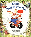 Little Rabbit Foo Foo, Michael Rosen, 0671796046