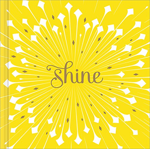 Shine — A gift book to celebrate...