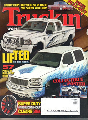 Truckin Magazine, March 14, 2006 - April 10, 2006 (Vol. 32, No. - Ford Pics Tom