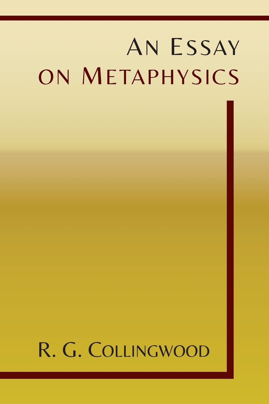 an essay on metaphysics r g collingwood 9781614276159  an essay on metaphysics r g collingwood 9781614276159 com books