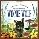 Adventures of Winnie Wolf (Peek and Find (PGW))
