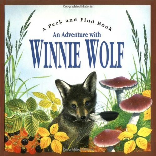 Adventures of Winnie Wolf (Peek and Find (PGW)) by Brand: Silver Dolphin