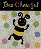 Bee Cheerful, Ariel Books Staff, 0740738720