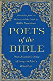 img - for Poets of the Bible: From Solomon's Song of Songs to John's Revelation book / textbook / text book