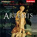Artemis: The Indomitable Spirit in Everywoman Audiobook by Jean Shinoda Bolen Narrated by Jean Shinoda Bolen