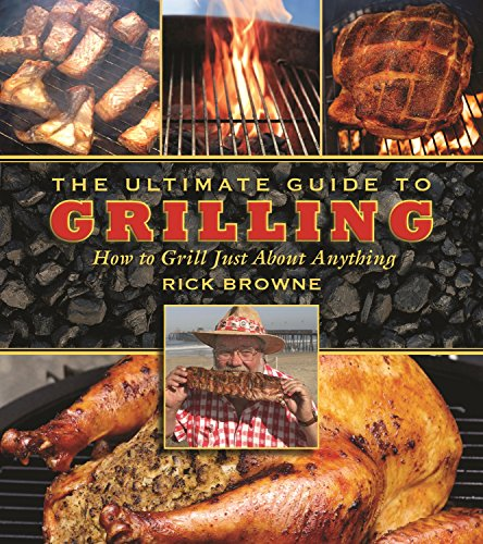 Charcoal Grilling Steaks (The Ultimate Guide to Grilling: How to Grill Just about Anything (The Ultimate Guides))