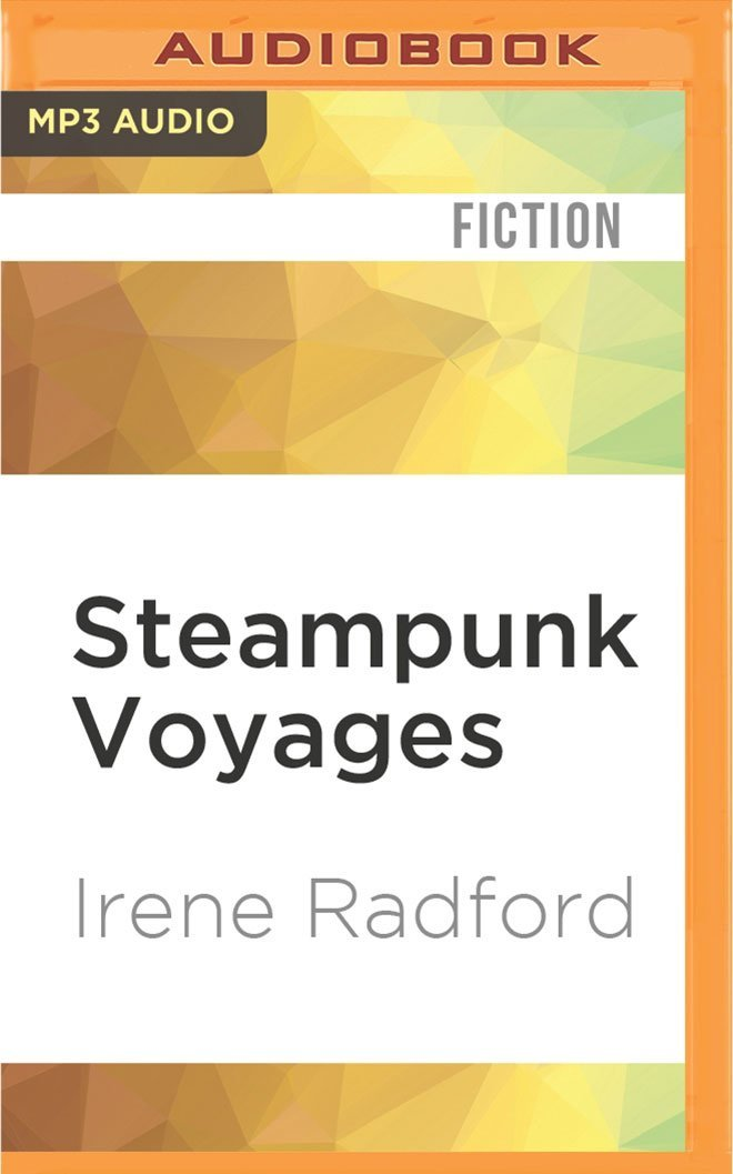 Steampunk Voyages: Around the World in Six Gears