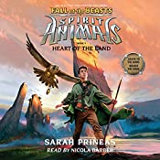 Heart of the Land: Spirit Animals: Fall of the Beasts, Book 5 | Sarah Prineas