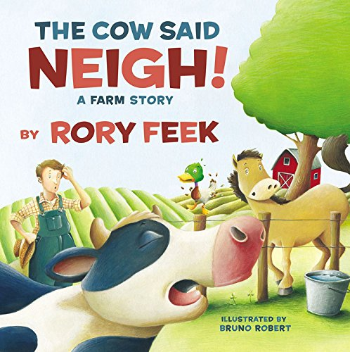 The Cow Said Neigh! (board book): A Farm Story (Blog Cutest The)