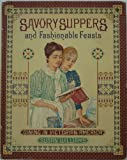 Savory Suppers and Fashionable Feasts, Strong Museum Staff and Susan Williams, 0394545710