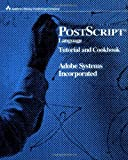 PostScript Language Tutorial and Cookbook