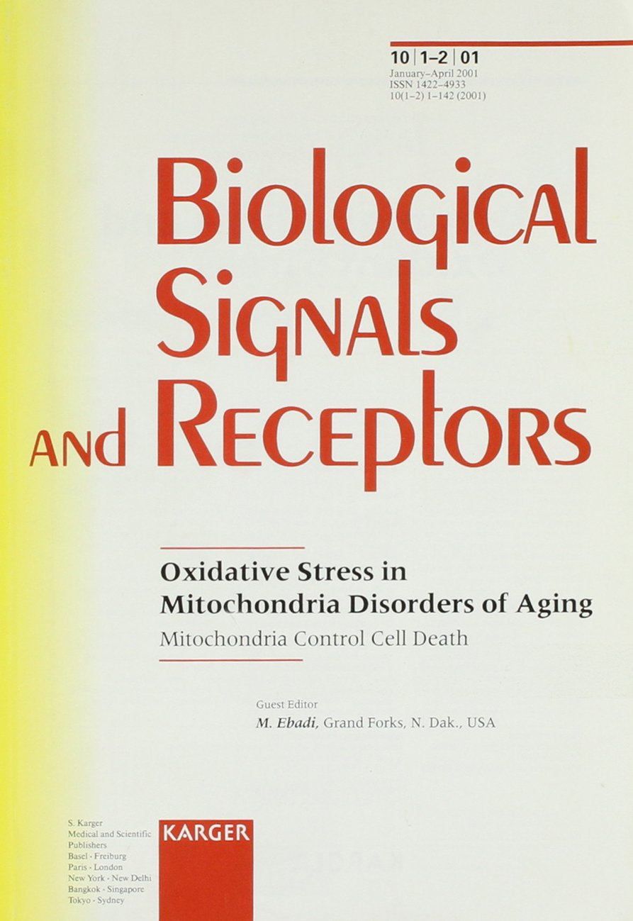 Oxidative Stress in Mitochondria Disorders of Aging: Mitochondria Control Cell Death (Biological Signals and Receptors, 1-2) pdf