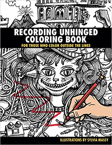 Amazon.com: Recording Unhinged Coloring Book: For Those Who Color ...