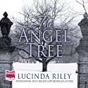 The Angel Tree Audiobook by Lucinda Riley Narrated by Julia Barrie