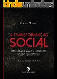 A transformação social: Como a mídia de massa se tornou uma máquina de propaganda