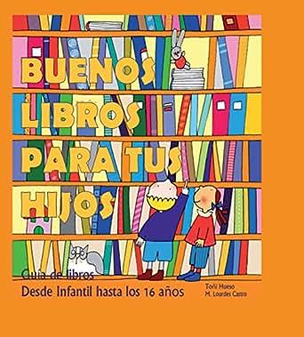 Buenos Libros para tus Hijos: Guía de libros desde
