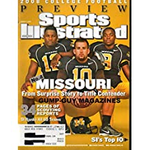 Sports Illustrated August 11 2008 2008 COLLEGE FOOTBALL PREVIEW Missouri From Surprise Story to Title Contender WE RANK ALL 119 TEAMS Sean Weatherspoon CHASE DANIEL Jeremy MacLin