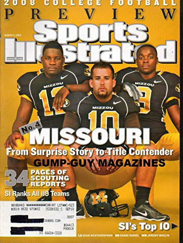 Jeremy Maclin Missouri - Sports Illustrated August 11 2008 2008 COLLEGE FOOTBALL PREVIEW Missouri From Surprise Story to Title Contender WE RANK ALL 119 TEAMS Sean Weatherspoon CHASE DANIEL Jeremy MacLin