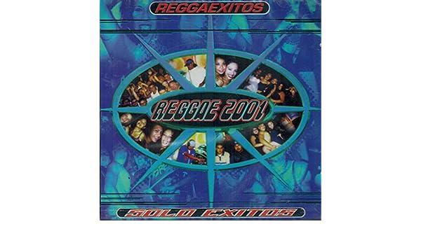 Reggae 2001 - Reggae 2001 (Lo Mejor Del Reggae En Exitos ...
