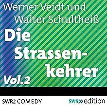 Die Straßenkehrer 2 Hörspiel von Werner Veidt Gesprochen von: Werner Veidt, Walter Schultheiß