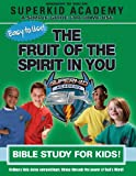 Ska Home Bible Study- the Fruit of the Spirit in You, Kellie Copeland-Swisher, 1604632496