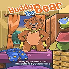 Buddy the Bear Audiobook by Victoria Allen Narrated by Ben Hauck