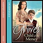 Child of the Mersey | Annie Groves