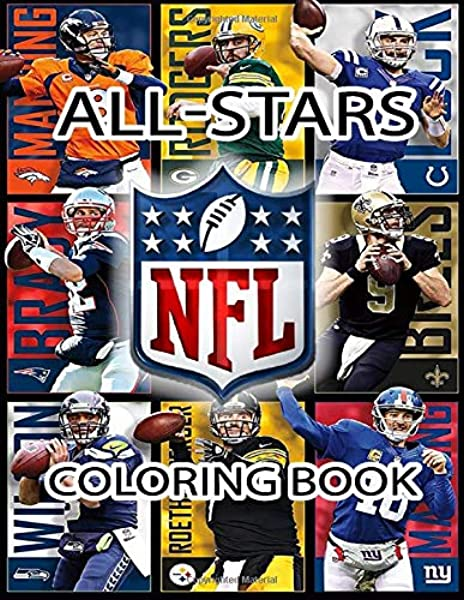 NFL All Stars Coloring Book: Ultimate Football Coloring Book With 30+ All  Stars: Alex Hansel: 9798612889120: Amazon.com: Books