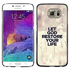 Paccase / SLIM PC / Aliminium Casa Carcasa Funda Case Cover para - BIBLE Let God Restore Your Life - Samsung Galaxy S6 SM-G920