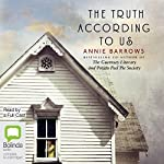 The Truth According to Us | Annie Barrows