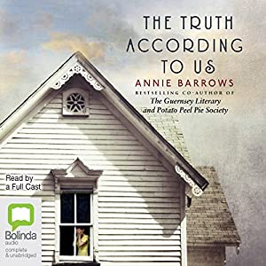 The Truth According to Us Audiobook