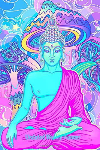 "Undated Weekly Planner: Neon Buddha Weekly Diary Calendar Journal and Motivational Notebook to Increase Productivity, Time Management & Happiness | Paperback 6"" x 9"" 