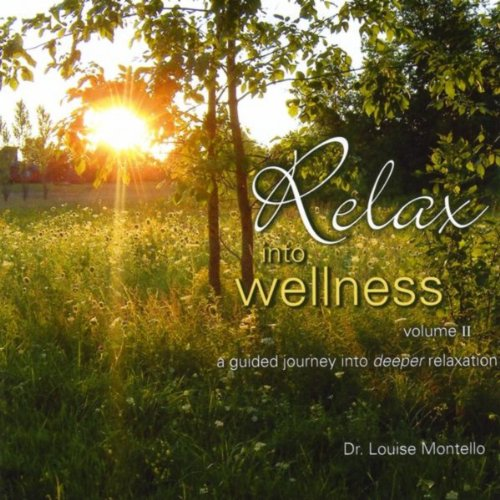 Relax Into Wellness, Vol. 2