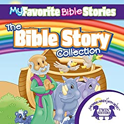 My Favorite Bible Stories: The Ultimate Bible Stories Collection