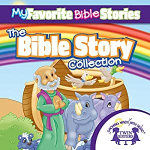 My Favorite Bible Stories: The Ultimate Bible Stories Collection Audiobook