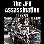 The JFK Assassination: 11.22.63 | Jacob Holloway