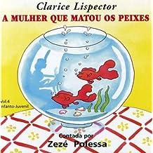 Mulher que Matou os Peixes - Volume 4 (+ CD)