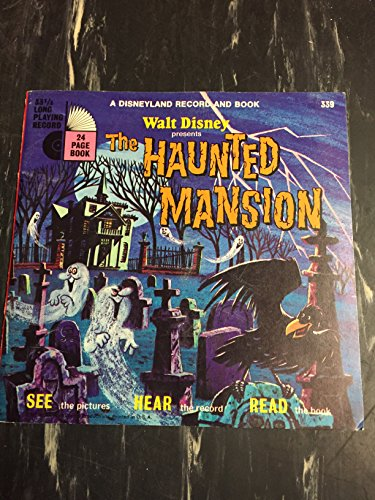 Walt Disney Presents the Haunted Mansion (A Disneyland Record and Book)