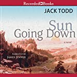 Sun Going Down | Jack Todd