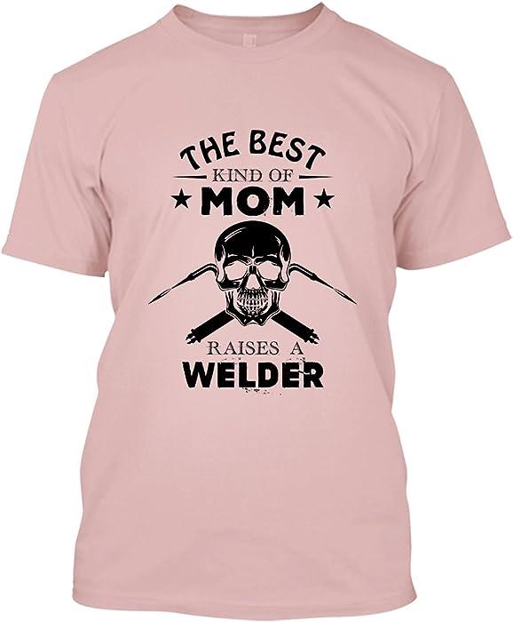 Amazon Com Welder T Shirt The Best Kind Of Mom Raises A Welder