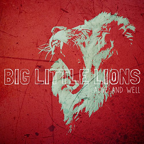 Big Little Lions-Alive And Well-Promo-CD-FLAC-2018-FAiNT Download