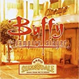 Buffy The Vampire Slayer: Radio Sunnydale Music from The TV Series (OST)