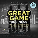 The Great Game of Business, Expanded and Updated: The Only Sensible Way to Run a Company Audiobook by Bo Burlingham, Jack Stack Narrated by Stephen Baker, Jack Stack