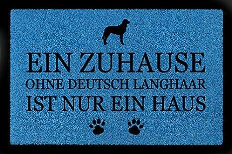 DEUTSCH LANGHAAR FUSSMATTE Türvorleger EIN ZUHAUSE OHNE Hund Viele Farben