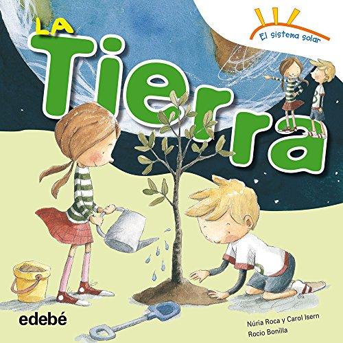 El sistema solar: La tierra (Spanish Edition)
