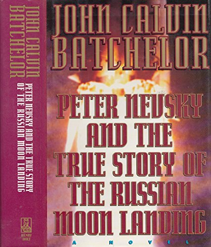 Soviet Moon Landing - Peter Nevsky and the True Story of the Russian Moon Landing: A Novel