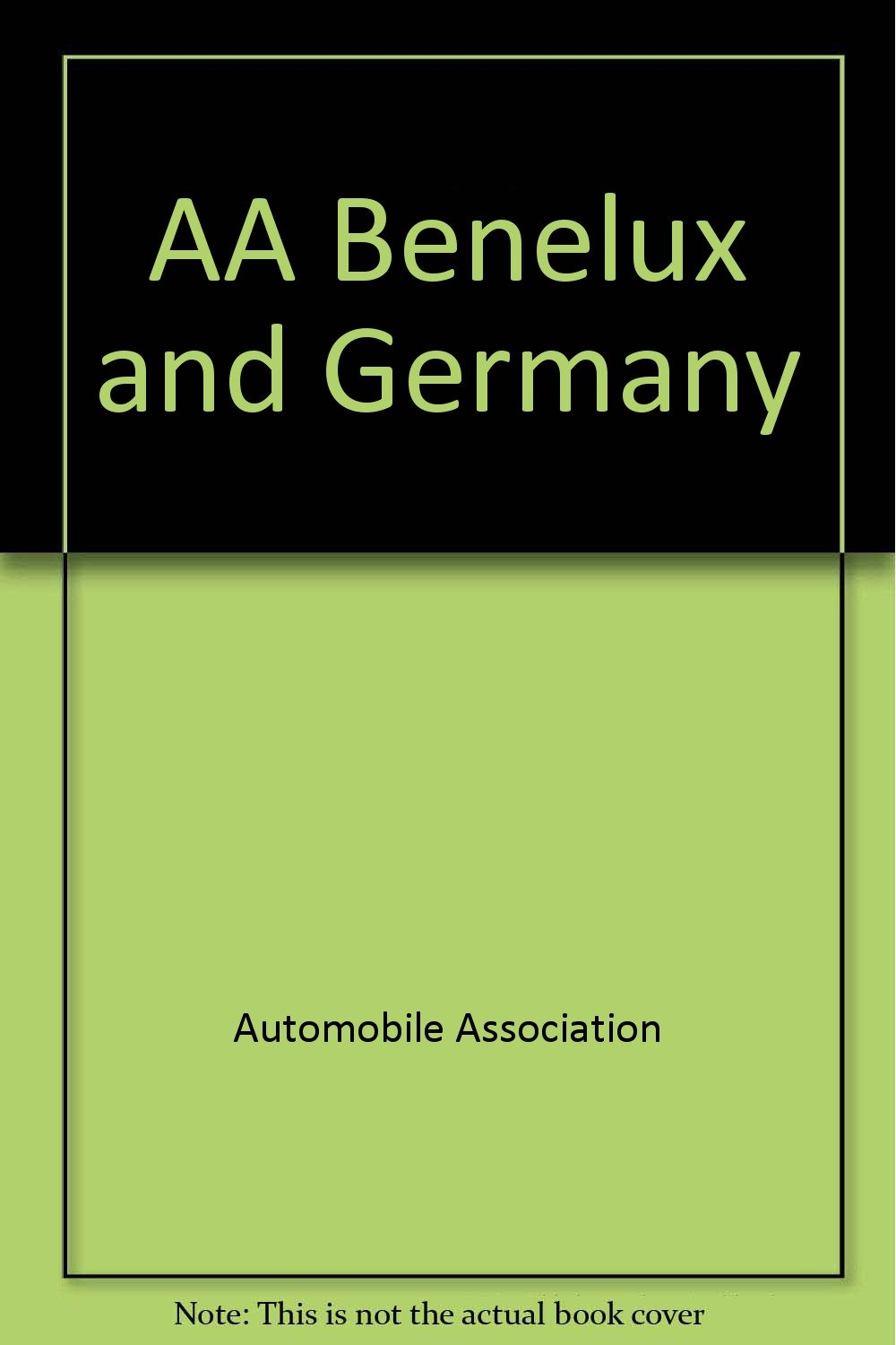 Aa Benelux and Germany Roadmap: Automobile ociation (Great ... on environment of germany, products of germany, road map western germany, partners of germany, introduction of germany, blueprint of germany, map of germany, detailed map germany, online maps germany, architecture of germany, education of germany, culture of germany, mop of germany, resources of germany, overview of germany, team of germany, terrain of germany, features of germany,